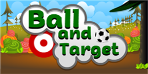 Play Ball and Target  Game